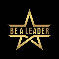 be a leader lettering design with abstract gold star logo icon isolated in black