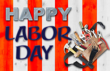 Happy Labor Day, USA white and red stripes, filled tool belt with all kind of tools.