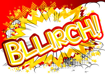 Bllirch! - Vector illustrated comic book style expression.