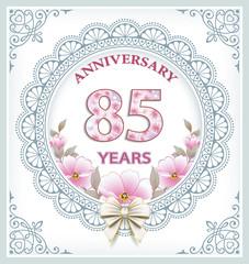 Anniversary 85 years