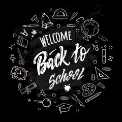 Welcome back to school. Hand-drawn lettering surrounded by school supplies with  on black background. Imitation of chalk drawing on the blackboard. Vector poster.