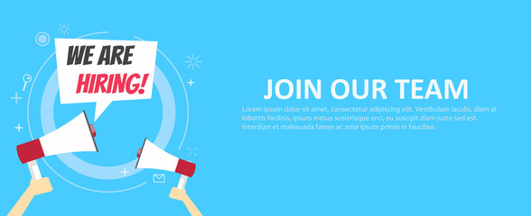 We are hiring banner. Join our team. Blue background and hands holding a megaphone
