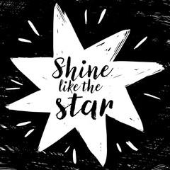 Shine like the sta