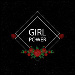 Girl power. Embroidery pattern with roses. Vector illustration.