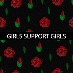 Girls support girls. Embroidery pattern with roses. Vector illustration.