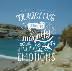 Vector hand lettering quote on the sea landscape for poster.