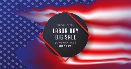 Labor day sale promotion advertising banner template decor with American flag .American labor day wallpaper.voucher discount.Vector illustration .