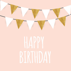 Happy Birthday, Holiday  Greeting and Invitation Card Template with Golden Glitter  Flags Vector Illustration
