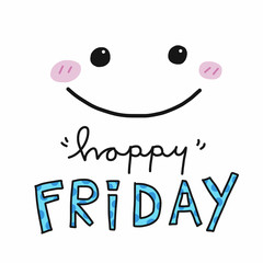 Happy Friday word and cute smile face vector illustration