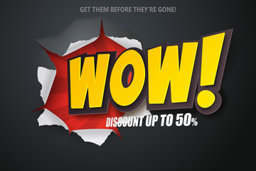 Ripped paper of wow banner. Sale and discounts