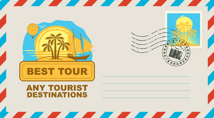 Postal envelope with stamp and rubber stamp. Illustration on the theme of travel with landscape of the island, palms, sailboat and sunset and the words Best tour Any tourist destinations