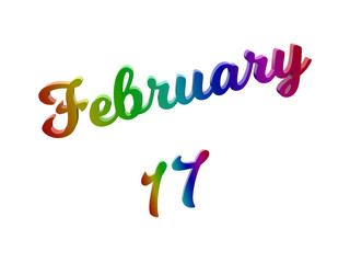 February 17 Date Of Month Calendar, Calligraphic 3D Rendered Text Illustration Colored With RGB Rainbow Gradient, Isolated On White Background