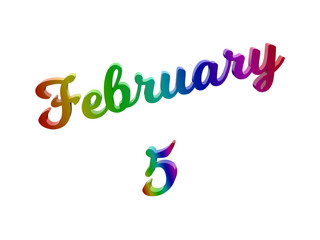 February 5 Date Of Month Calendar, Calligraphic 3D Rendered Text Illustration Colored With RGB Rainbow Gradient, Isolated On White Background
