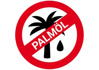 Schild Kein Palmöl
