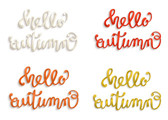 Hello, Autumn. Hand lettering, calligraphy. A set voluminous multicolored inscriptions. Isolated on white background. Vector illustration