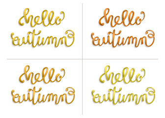 Hello, Autumn. Hand lettering, calligraphy. A set voluminous  golden inscriptions. Isolated on white background. Vector illustration