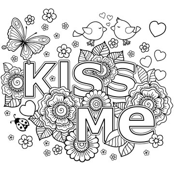 Kiss me. Abstract coloring book for Adult. Design for wedding invitations and Valentine's Day of abstract flowers, hearts, envelope, arrow, heart, bird, kiss, butterfly.