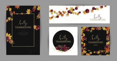 Happy Thanksgiving autumn cards with colorful leaves. Set of graceful holiday banner template design. Invitation posters with  Hand Lettered Text  with berries and Leaves.  Vector illustration
