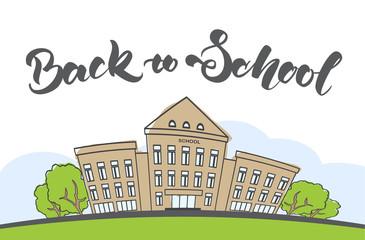 Vector illustration: Cartoon scene with doodle school building and handwritten lettering