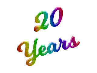 20 Years Anniversary, Holiday Calligraphic 3D Rendered Text Illustration Colored With RGB Rainbow Gradient, Isolated On White Background