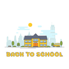 Bright flat illustration of school building and text back to school