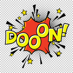 Doon! Doo-o-n! Halftone circle on transparent background. Vector set. Comic text. Vector bubble icon speech phrase. Comics book balloon. Halftone background.
