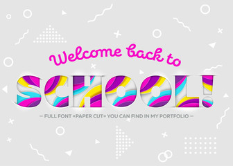 Vector Illustration of Welcome Back to School Inscription. Colorful and Bright Banner, Trendy Bright Paper Art Style. 3D Paper Cut Shapes. Geometric Background. School Theme Design Template.