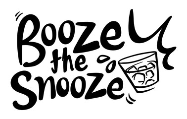 Word expression for booze the snooze