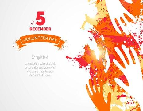 5 December. International volunteer day background. Hands and watercolor splashes design. Vector illustration