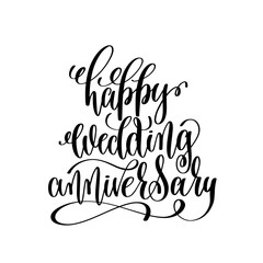 happy wedding anniversary - black and white hand ink lettering