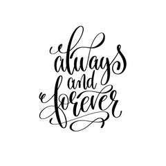 always and forever black and white hand lettering