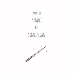 Conceptual hand drawn illustration with magic wand. Inspirational vector typography.