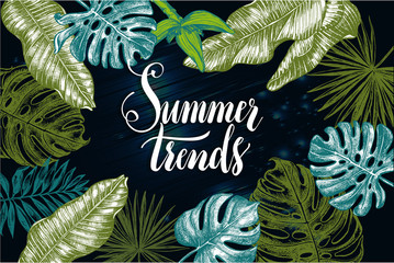Background with Ink hand drawn tropical elements - Banana leaves and flower, monstera, palm leaves. Template for cards, leaflets, labels with brush calligraphy style lettering. Vector illustration.