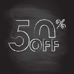 50% off. Sale and discount price sign or icon isolated on blackboard texture with chalk rubbed background. Sales design template. Shopping and low price symbol. Vector illustration.