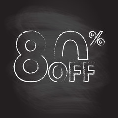 80% off. Sale and discount price sign or icon isolated on blackboard texture with chalk rubbed background. Sales design template. Shopping and low price symbol. Vector illustration.