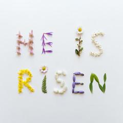 He Is Risen - Flower Typography