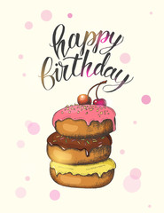 """Greeting card with hand drawn different glazed donuts and hand made lettering. Hand written brush trendy quote 'Happy Birthday"""". Poster, flyer, brochure, web, advertising"""