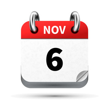 Bright realistic icon of calendar with 6 november date isolated on white