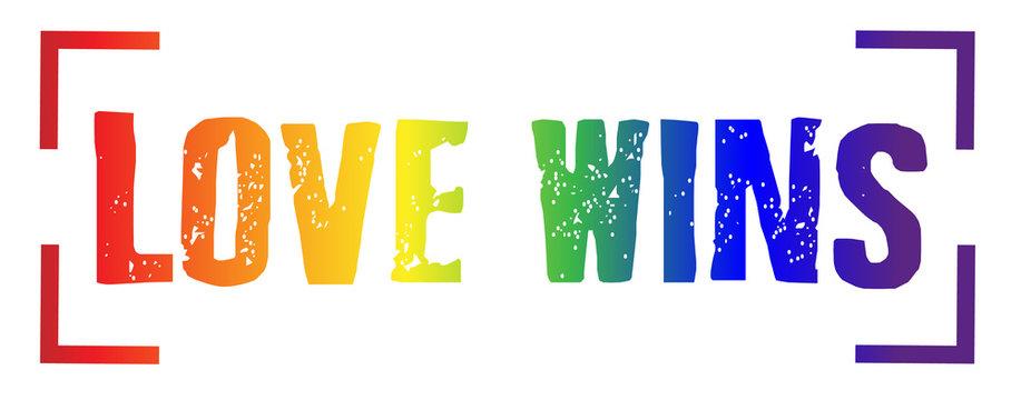 love wins - LGBT