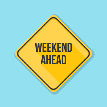 Weekend Ahead sign illustration