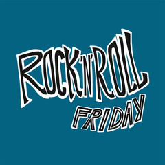 Rock and Roll Friday word lettering vector illustration