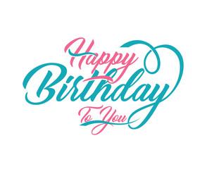 Happy Birthday typography. Vector Illustration