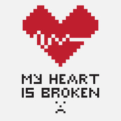 An illustration in the form of a pixelated broken heart, whose crack looks like a cardiogram. The image is accompanied by the inscription My heart is broken