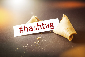 a fortune cookie with message hashtag