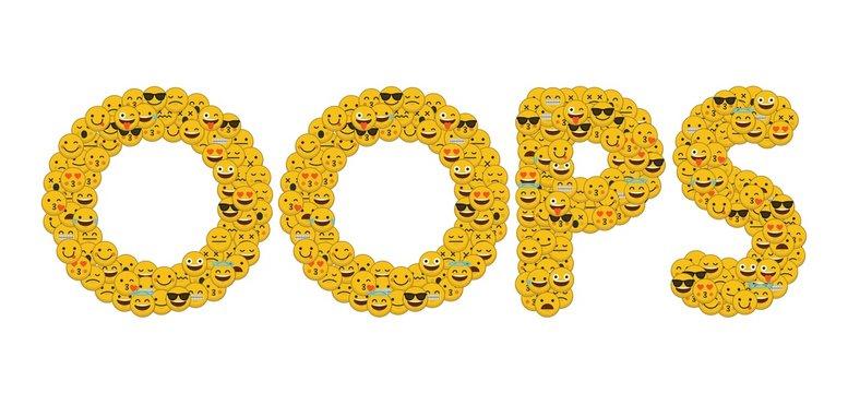 The word oops written in social media emoji smiley characters