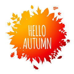 Shiny Hello Autumn Natural Leaves Background. Vector Illustration