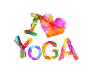 I love yoga. Vector inscription