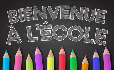 """""""Bienvenue à l'école"""" - translated from French to English as """"Back to School"""". Vector."""