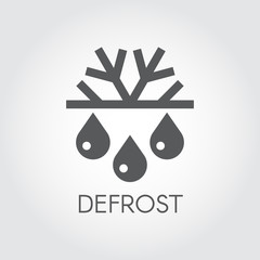 Snowflake and drop icon. Symbol of defrosting, air conditioning and change of seasons concept. Black label in flat design. Vector illustration