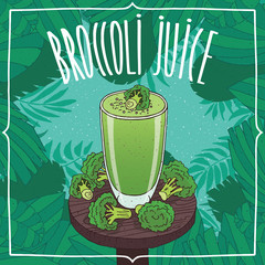 Healthy fresh broccoli juice in glass on wooden table with ripe whole vegetables. Nature background. Realistic hand draw style. Lettering Broccoli Juice